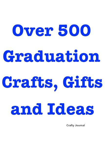 Graduation Ideas by Crafty Journal