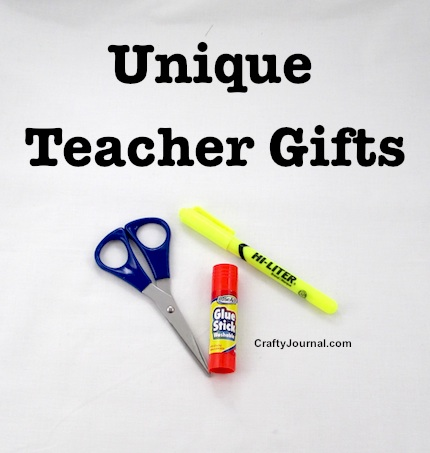 Unique Teacher Gifts by Crafty Journal