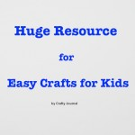 Easy Crafts for Kids by Crafty Journal