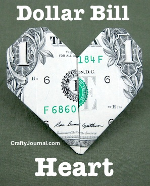 Folded Dollar Bill Heart by Crafty Journal