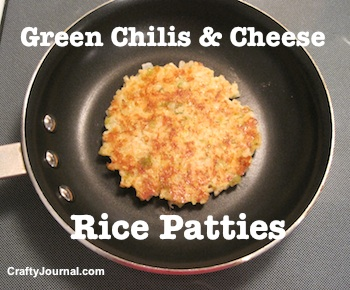 Green Chilis and Cheese Rice Patties (Gluten Free) - Crafty Journal