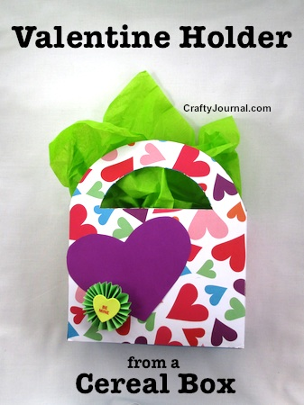 In love with this Valentine Holder -- all from a cereal box! Tutorial by Crafty Journal