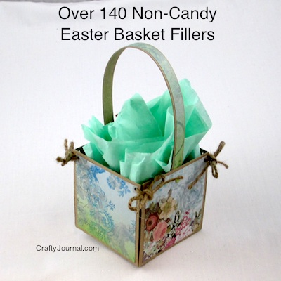 Over 140 Non-Candy Easter Basket Fillers @ Crafty Journal