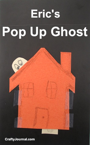 Eric's Pop Up Ghost - Crafty Journal