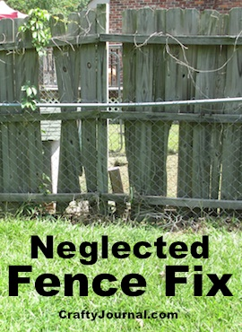 Neglected Fence Fix When It Isn't Your Fence- Crafty Journal