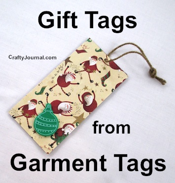 Make colorful Gift Tags from Garment Tags by Crafty Journal.