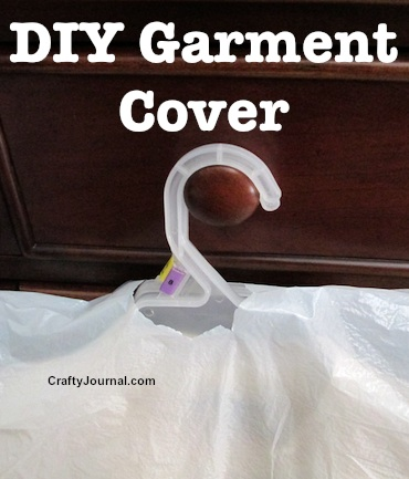 Quick Garment Cover by Crafty Journal