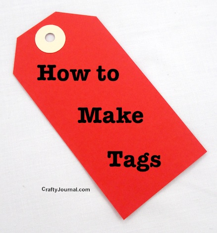 How to Make Tags by Crafty Journal