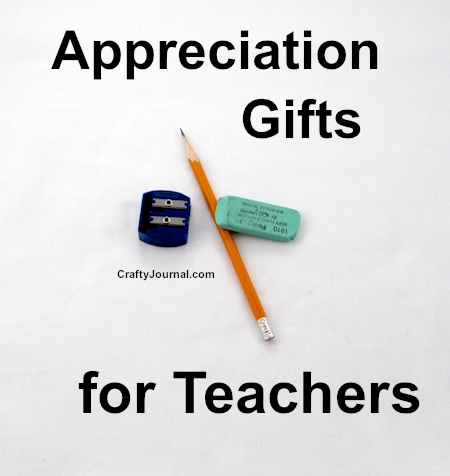Appreciation Gifts for Teachers by Crafty Journal