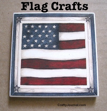 Flag Crafts by Crafty Journal