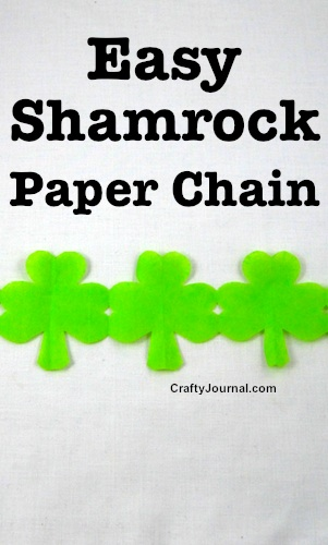 Easy Shamrock Paper Chain by Crafty Journal
