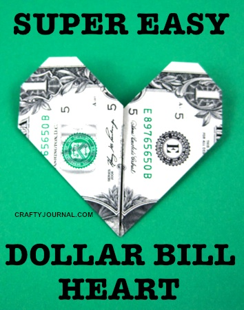 Super Easy Dollar Bill Heart by Crafty Journal