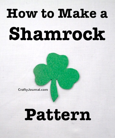 How to Make a Shamrock Pattern by Crafty Journal