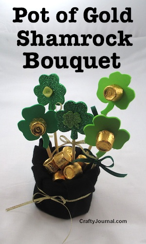 Pot of Gold Shamrock Bouquet by Crafty Journal