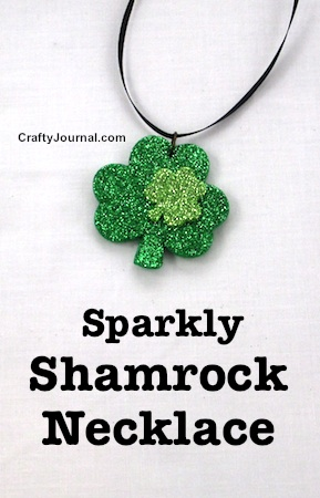 Sparkly Shamrock Necklace by Crafty Journal
