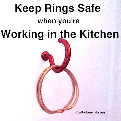 Keep Rings Safe When You're Working in the Kitchen - Crafty Journal