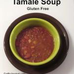 Tamale Soup (Gluten Free)