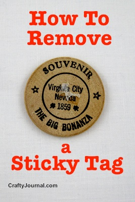 How to Remove a Sticky Tag - Crafty Journal