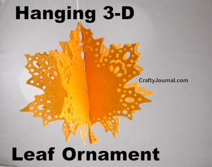Beautiful Paper Hanging 3-D Leaf Ornament by Crafty Journal