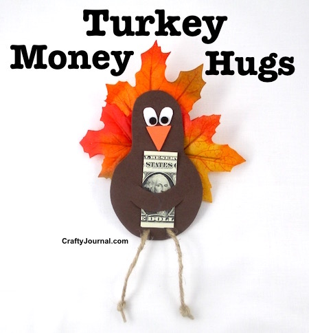 Turkey Money Hugs by Crafty Journal