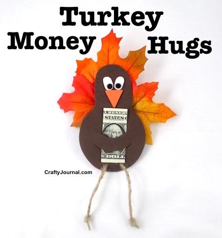 Turkey Money Hugs