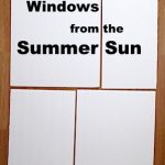 How to Insulate Windows from the Summer Sun (Cheaply!)